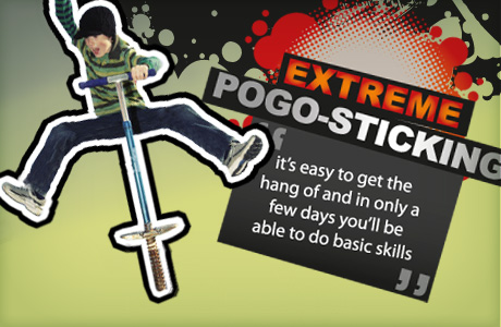 Extreme Pogo-sticking